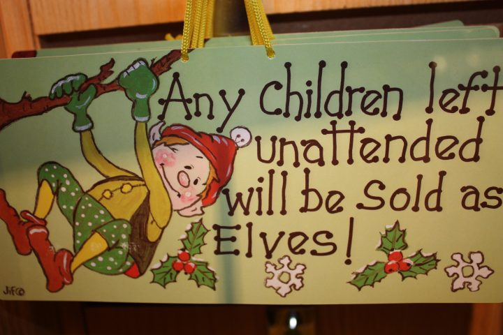 Any children left unattended will be sold as elves!